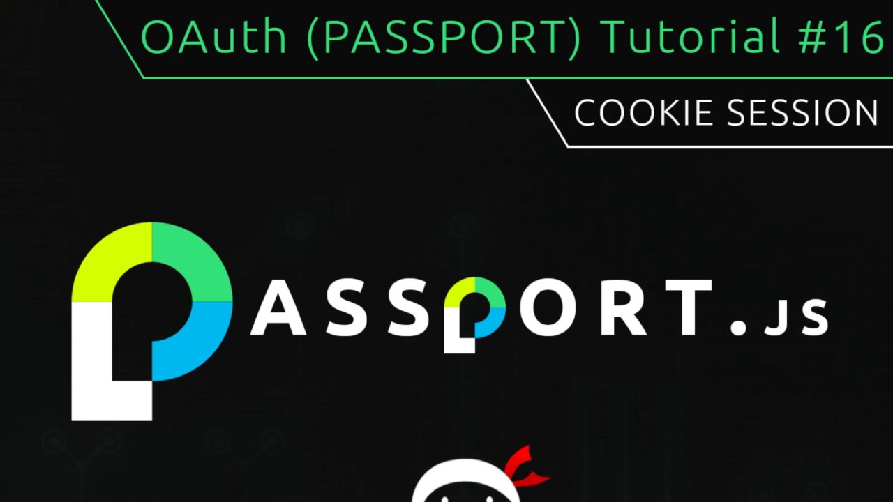 OAuth (Passport js) Tutorial #16 - Cookie Session