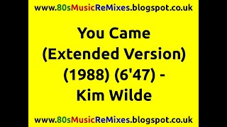 You Came (Extended Version) - Kim Wilde