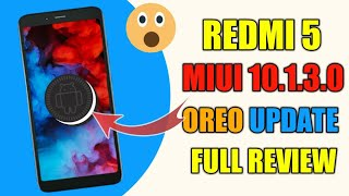 Redmi 5 MIUI 10.1.3.0 Oreo Update | 5+ New Features | Full Review