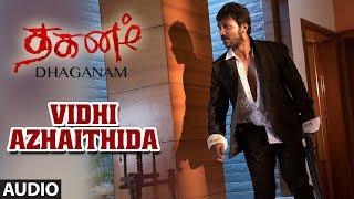 Vidhi Azhaithida Full Audio Song | Dhaganam Tamil Movie| Aryavardan, Avinash, Vinaya Prasad