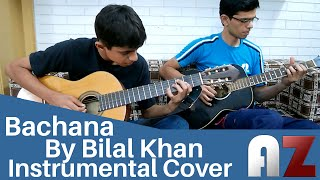 (Bilal Khan) Bachana - AZ The band