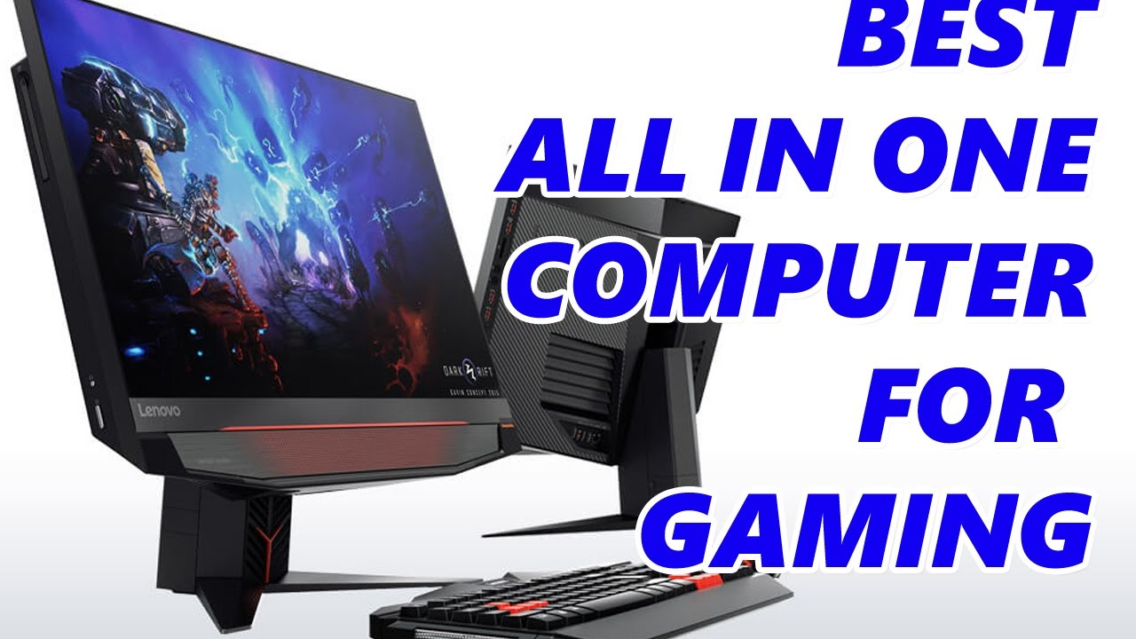 Best All in One Computer for Gaming 2017 | AIO gamers - Lenovo Acer HP MSI YouTube