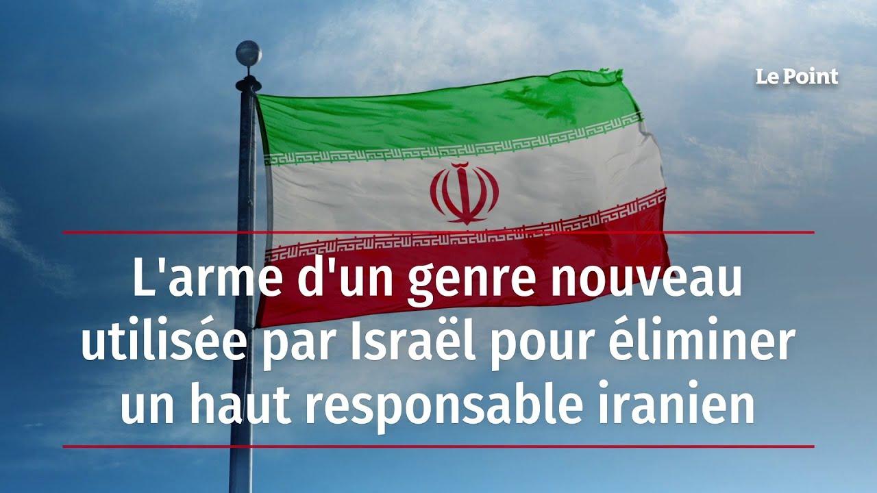 Download L'arme d'un genre nouveau utilisée par Israël pour éliminer un haut responsable iranien