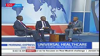 Breaking down Jubilee government's Universal Healthcare program