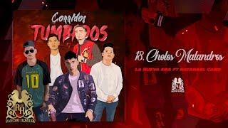 Play Cholos Malandros (feat. Natanael Cano)