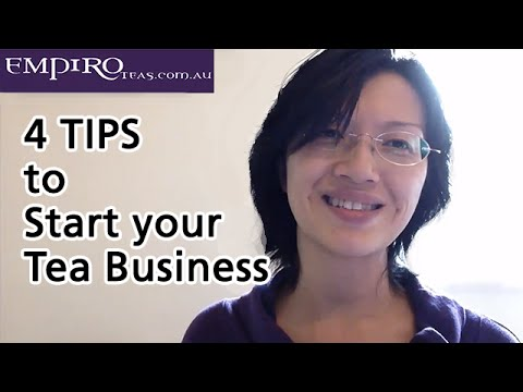4 tips start tea business