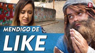 MENDIGO DE LIKE | PARAFERNALHA