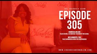 The Chundria Show - Ep  305 Featuring Ronnisha Wilson and Meg Haworth, Ph.D