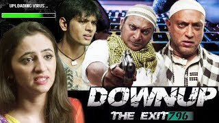 Downup the Exit 796    Latest Bollywood Movie 2019 Full Movie   New Hindi HD Movie