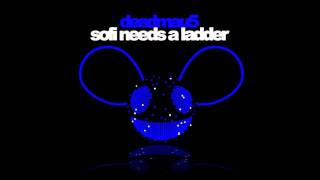 Deadmau5 - Sofi Needs A Ladder (Yvan Emerick Remix)