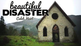Beautiful Disaster - Caleb Hart