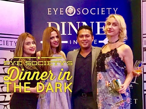 Manila Nightlife: Eye Society's Dinner in the Dark Samsung Hall SM Aura Catered by Margarita Fores