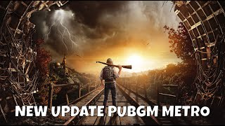 NEW UPDATE PUBG MOBILE X METRO