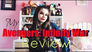 MY INFINITY WAR REVIEW