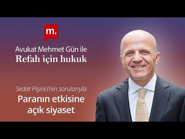 [ Medyascope ] Refah İçin Hukuk: Av. Mehmet Gün ile