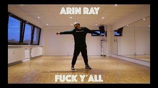 Arin Ray Fuck Y All Dance Choreography By Dayan Raheem Class Video