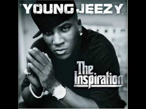 Young Jeezy - Go Getta - The Inspiration