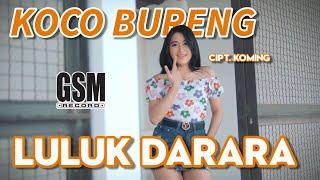 Dj Koco Bureng - Luluk Darara I Official Music Video