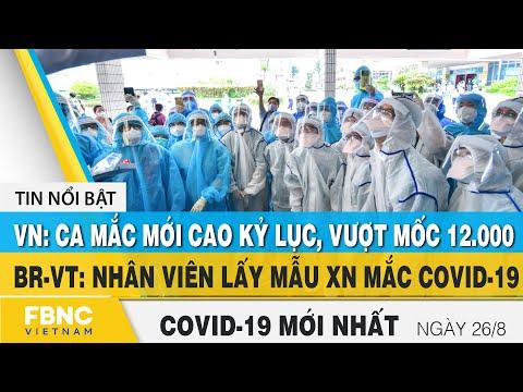Tin tức Covid-19 mới nhất hôm nay 26/8 | Dich Virus Corona Việt Nam hôm nay | FBNC | Phim Cổ Trang chiếu rạp 1