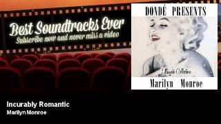 Marilyn Monroe - Incurably Romantic - feat. Frankie Vaughan