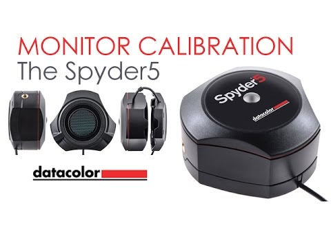 Calibrate Your World - The Spyder 5 from Datacolor