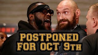 BREAKING! TYSON FURY VS DEONTAY WILDER 3 POSTPONED FOR OCTOBER 9TH, FURY CONFIRMED TO BE ILL