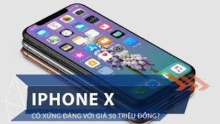 iPhone X có xứng đáng với giá 50 triệu đồng?   VTC1