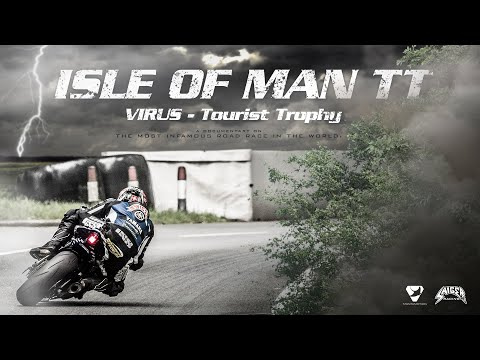 ISLE OF MAN TT - Virus Tourist Trophy   (Official Documentary)