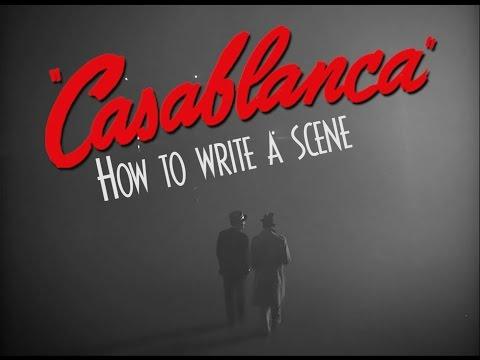How to Write a Scene: Casablanca