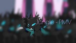 MLP: X Ambassadors, Jamie N Commons - Jungle (PMV)