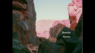 Bonobo - Migration   Full Album