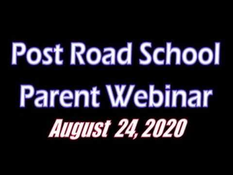 Post Road School Parents Meeting - August 24, 2020