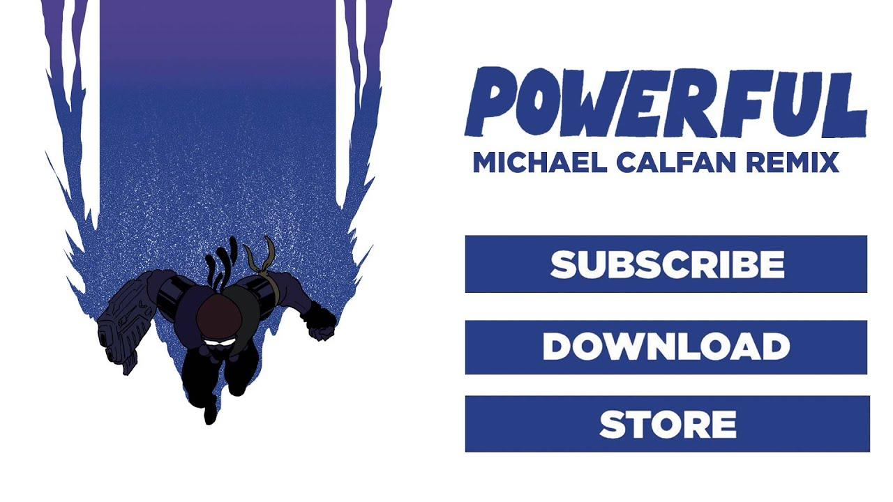 Download Major Lazer - Powerful (feat. Ellie Goulding & Tarrus Riley) (Michael Calfan Remix)