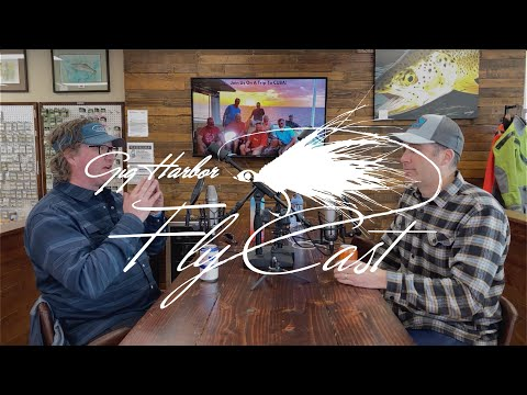 Gig Harbor Fly Cast Podcast - Interview with Mark Raisler from Headhunters Fly Shop