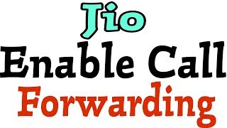 How To Activate Call Forwarding Jio
