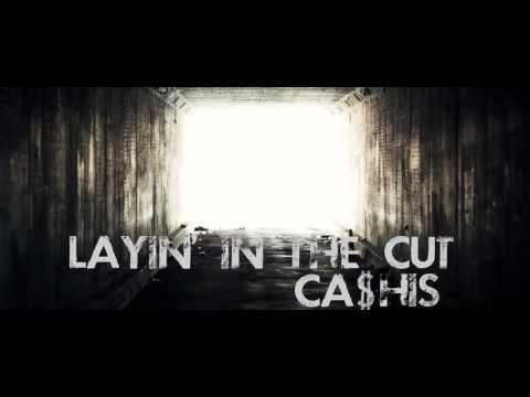 Ca$his - Layin in the Cut (Prod By Eminem & Rikanatti)