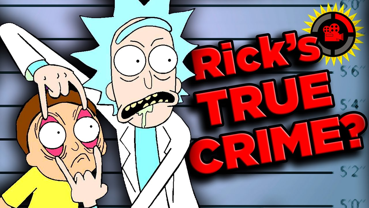 film theory rick s true crime exposed rick and morty youtube