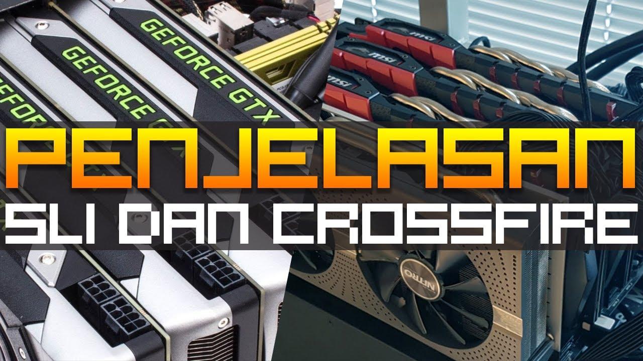 Sli Dan Crossfire Bagi Kere Hore Sli Dan Crossfire Indonesia Youtube