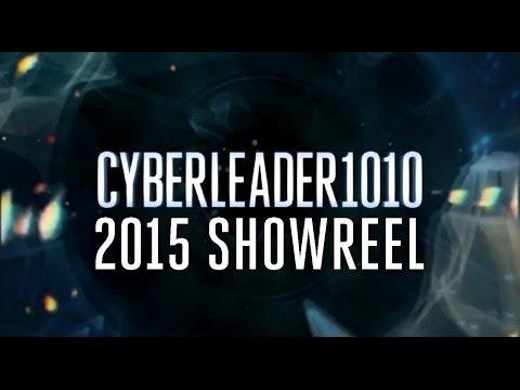 Cyberleader1010 2015 Showreel