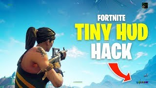 How to do TINY HUD HACK in Fortnite Battle Royale
