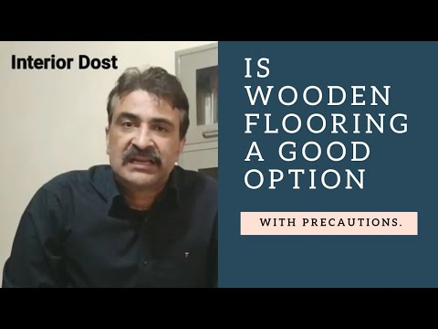 Wooden Flooring - is it a good option?  (Precautions) - Hindi