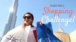 Shopping Challenge in Dubai Mall