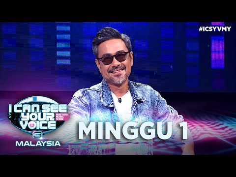 I Can See Your Voice Malaysia - Minggu 1