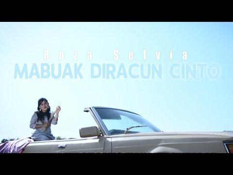 Roza Selvia - Mabuak Diracun Cinto (Pop Minang)
