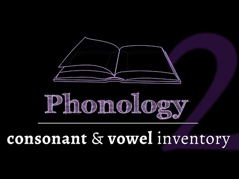 Intro to Phonology: Consonants & Vowels (lesson 2 of 4)