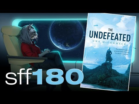 SFF180 | 'The Undefeated' by Una McCormack ★★★