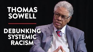 Thomas Sowell: Debunking Systemic Racism and Having Common Decency (Pt. 2)