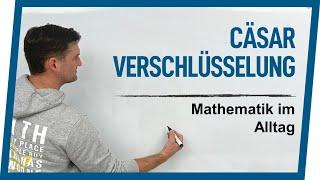 Cäsar Verschlüsselung   Mathematik im Alltag   Mathe by Daniel Jung