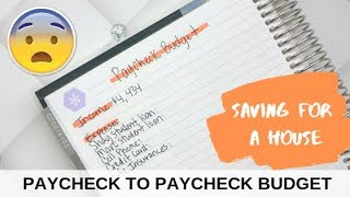 PAYCHECK TO PAYCHECK BUDGET - SAVING FOR A HOUSE & CAR😯