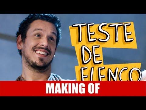 Making Of – Teste de Elenco